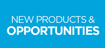 New Products and Opportunities